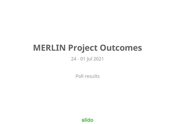 MERLIN Workshop Stakeholder Poll Results